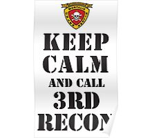 KEEP CALM AND CALL 3RD RECON Poster