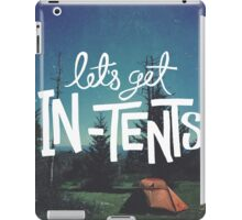 Let's Get In-Tents iPad Case/Skin