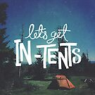 Let's Get In-Tents by Zeke Tucker