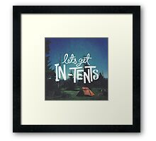 Let's Get In-Tents Framed Print