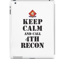 KEEP CALM AND CALL 4TH RECON iPad Case/Skin