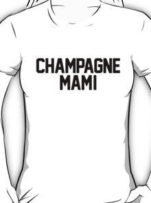 Champagne Mami [White] T-Shirt