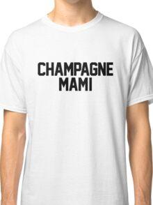 Champagne Mami [White] Classic T-Shirt