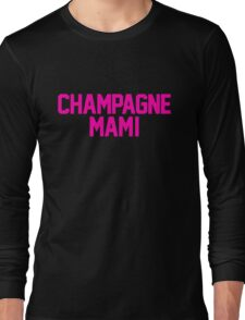 Champagne Mami [Pink] Long Sleeve T-Shirt