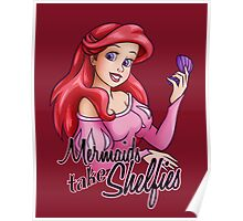 Mermaids Take Shelfies Poster