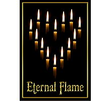 ETERNAL FLAME Photographic Print