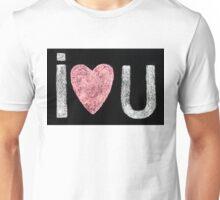 I love you message Unisex T-Shirt