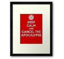 Keep Calm and Cancel the Apocalypse Framed Print