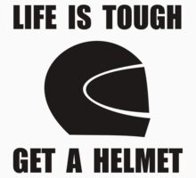 Life Tough Get Helmet Kids Clothes
