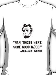 Lincoln Good Tacos T-Shirt