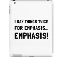 Twice For Emphasis iPad Case/Skin