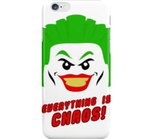 Everything is chaos! iPhone Case/Skin