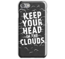 Keep Your Head in the Clouds iPhone Case/Skin