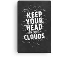 Keep Your Head in the Clouds Canvas Print