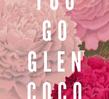 You Go Glen Coco by Zeke Tucker