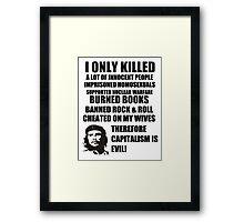 Anti-Che Guevara Framed Print