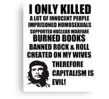 Anti-Che Guevara Canvas Print