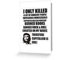 Anti-Che Guevara Greeting Card