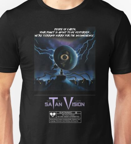 Say You Love Satan 80s Horror Podcast - Terrorvision Unisex T-Shirt