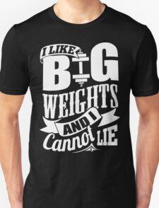 I Like Big Weights & I Cannot Lie Gym Fitness T-Shirt
