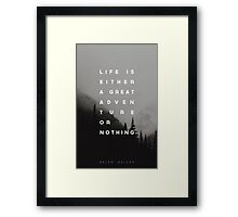 Adventure or Nothing Framed Print