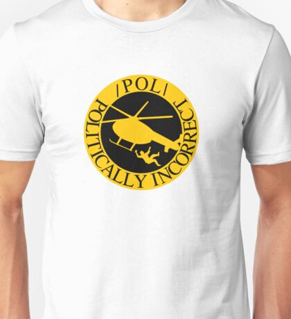 /POL/ - Politically Incorrect - Helicopter Ride - Alt-Right Logo Unisex T-Shirt