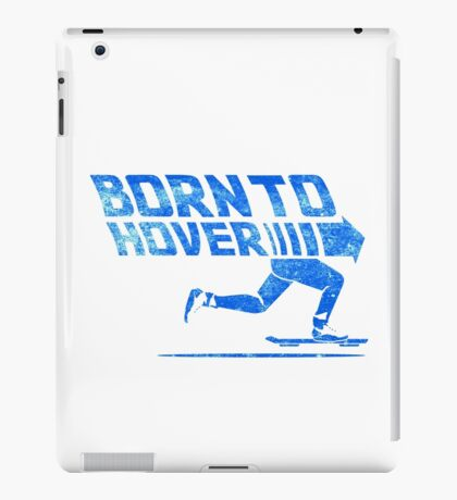 Born To Hover Blue (Distressed) iPad Case/Skin