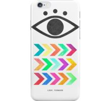 Look Forward iPhone Case/Skin