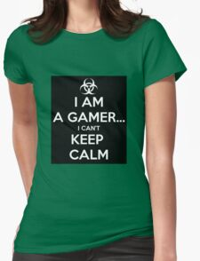 I Am A Gamer ... I Cant Keep Calm Womens Fitted T-Shirt