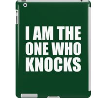 I Am The One Who Knocks - Breaking Bad iPad Case/Skin