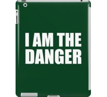 I Am The Danger- Breaking Bad iPad Case/Skin