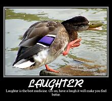 laughter is the best medicine by Cheryl Dunning