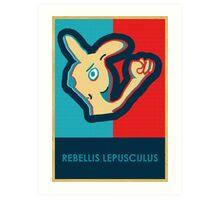 REBELLIS LEPUSCULUS Art Print