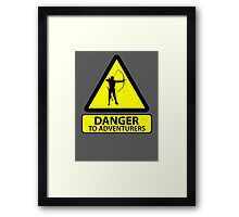 Danger to Adventurers Framed Print