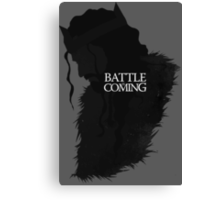 The Battle is Coming Canvas Print