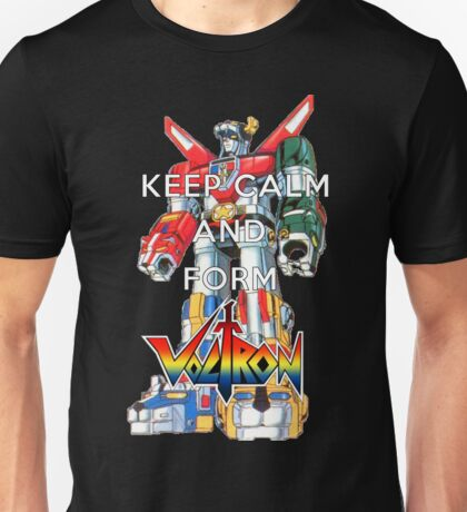Keep Calm and Form Voltron Unisex T-Shirt