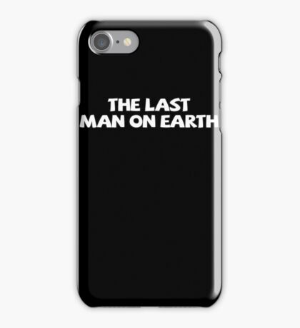 The last man on earth iPhone Case/Skin