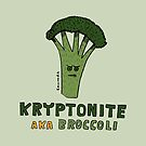 Kryptonite Aka Broccoli by David Barneda