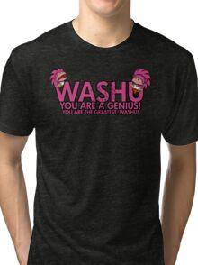 You're a genius, Washu!  Tri-blend T-Shirt
