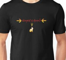 My sons first tee design (stupid and dumb) Unisex T-Shirt