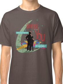 The Universe And You Classic T-Shirt