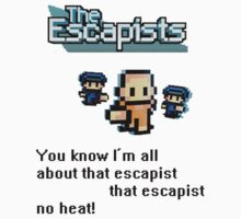 The escapists  by fitzbola