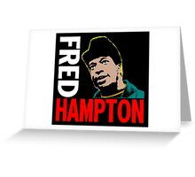 FRED HAMPTON Greeting Card
