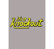 It's A Knockout! Photographic Print