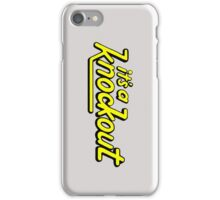 It's A Knockout! iPhone Case/Skin