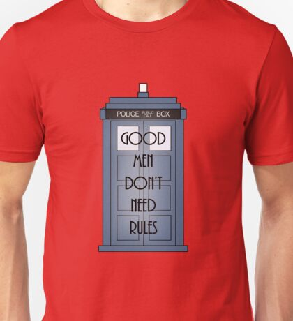 Good Men Dont Need Rules - Doctor Who Unisex T-Shirt