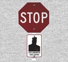 Stop!... Colaborate and Listen Kids Tee