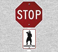 Stop!... Hammer Time! Unisex T-Shirt