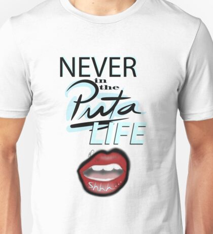 Never say Never Unisex T-Shirt