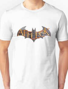 Affleck is Batman T-Shirt